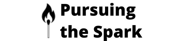 Pursuing the Spark